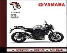 Yamaha FZ1-N/S FZ1 2006 Service Repair Workshop Manual