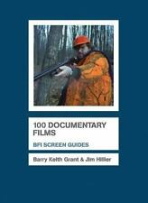100 Documentary Films (Screen Guides) by Hillier, Jim; Grant, Barry Keith