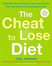 The Cheat to Lose Diet: Cheat BIG with the Foods You L