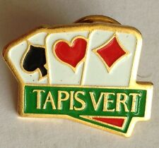 Tapis Vert Poker Cards Pin Badge Rare Vintage Advertising (F9)