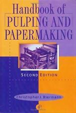 Handbook of Pulping and Papermaking, Second Edition, Biermann, Christopher J., G