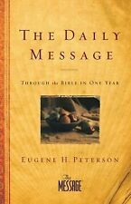 The Daily Message : Through the Bible in One Year (2011, Paperback)