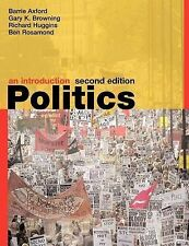 Politics: An Introduction by Barry Axford, Richard Huggins, Gary K. Browning,...