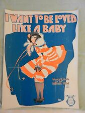 I Want To Be Loved Like A Baby Sheet Music by William Witol American Music