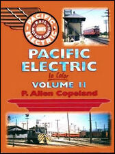 PACIFIC ELECTRIC in Color, Vol. 2 - 1940s & 1950s ROUTES -- (NEW BOOK)