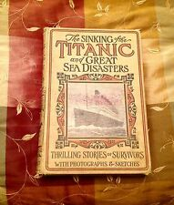 1ST ED. 1912 LOGAN MARSHALL SINKING TITANIC GREAT SEA DISASTERS WHITE STAR LINE