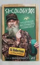 NEW Si-Cology 1 : Tales and Wisdom from Duck Dynasty's Favorite Uncle by Si.