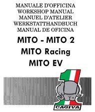 CD MANUALE OFFICINA e AGGIORNAMENTI CAGIVA MITO - RACING - MITO 2- EV  1990-1995