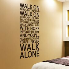 Large Size Art You'll Never Walk Alone Vinyl Wall Sticker Home Decor Wall Decals
