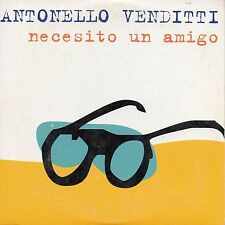 "ANTONELLO VENDITTI ""NECESITO UN AMIGO"" SPANISH PROMO CD SINGLE / BERTIN OSBORNE"