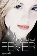 FEVER: A Dark Touch Novel by Amy Meredith