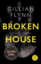 Broken House - Düstere Ahnung von Gillian Flynn (2015, Gebundene Ausgabe)