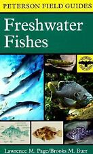 A Field Guide to Freshwater Fishes: North America North of Mexico (Peterson Fie