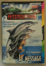 K. A. Applegate - Animorphs : Le message