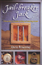 Priestley, Chris Literary Non-Fiction: Jail-breaker Jack Very Good Book