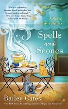 A Magical Bakery Mystery: Spells and Scones : A Magical Bakery Mystery 6 by...
