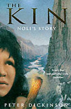 The Kin: Bk.2: Noli's Story by Peter Dickinson (Paperback, 1999)