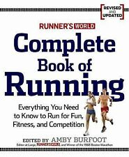 Runner's World  Complete Book of Running: Everything You Need to Know to Run...
