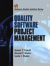 Software Quality Institute: Quality Software Project Management by Robert T....
