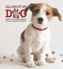"Pet Diary; All About My Dog, Parragon, ""AS NEW"" Book"