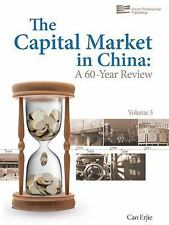 The Capital Market in China: A 60-Year Review Volume 3)