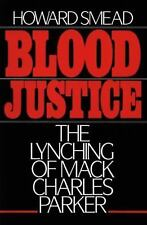 Blood Justice: The Lynching of Mack Charles Parker Smead, Howard Paperback
