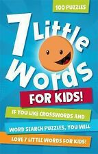 7 Little Words for Kids : 100 Puzzles by Christopher York and Blue Ox Blue Ox...