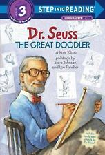 Step into Reading: Dr. Seuss : The Great Doodler by Kate Klimo (2016, Paperback)