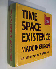 Catalogo TIME SPACE EXISTENCE Made in Europe La Biennale Di Venezia 2014 NUOVO!