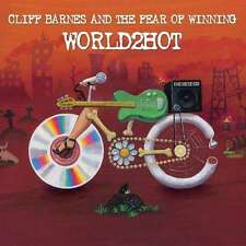 CLIFF BARNES AND THE FEAR OF WINNING / WORLD2HOT * NEW CD 2016 * NEU