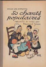 Pour les enfants 50 chants populaires. F.Simon. Images d'Edouard Bernard.Chanson