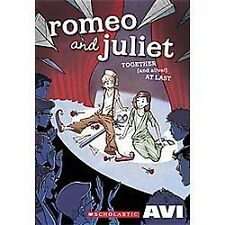 Romeo and Juliet Together (and Alive!) at Last by Avi (2012, Paperback)