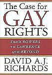 The Case for Gay Rights: From Bowers to Lawrence and Beyond-ExLibrary