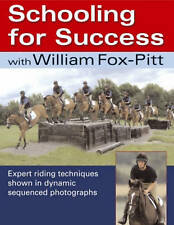 NEW HORSE BOOK Schooling for Success with William Fox-Pitt - Kate (Paperback)