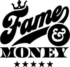Fame and Money Cool Slogan Sticker Decal Graphic Vinyl Label Black