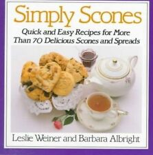Simply Scones: Quick and Easy Recipes for More than 70 Delicious-ExLibrary