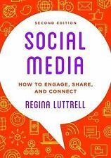 Social Media : How to Engage, Share, and Connect by Regina Luttrell (2016,...