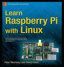 Learn Raspberry Pi with Linux by Peter Membrey and David Hows (2012,...