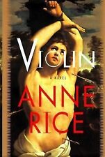 Violin by Anne Rice (1997, Hardcover with Dust Jacket,) Very Good Free Shipping