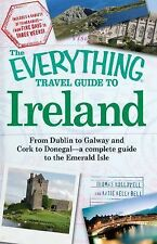 Travel Guide to Ireland : From Dublin to Galway and Cork to Donegal - A...