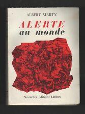 █ ALERTE AU MONDE 1969 Albert MARTY éditions Latines █