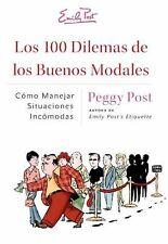 Los 100 Dilemas de los Buenos Modales: Como Manejar Situaciones Incomo-ExLibrary