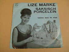 45T SINGLE / LIZE MARKE - SAKSISCH PORCELEIN