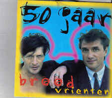 Brood en Vrienten-50 Jaar cd single