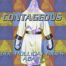 Contageous - Doc Holliday Rides Again  (Rap) (CD, May-2001, Arkh'em Records Cana