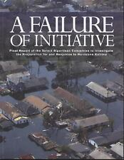 A Failure of Initiative: Final Report of the Select Bipartisan Committ-ExLibrary