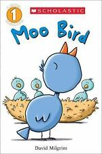 Moo Bird (Scholastic Reader, Level 1) by Milgrim, David, Good Book