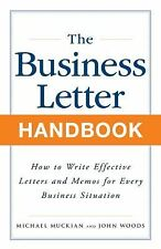 Business Letter Handbook: How to Write Effective Letters & Memos for Every Busin