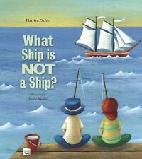 WHAT SHIP IS NOT A SHIP? by Harriet Ziefert (2014, New Hardcover) SHRINK WRAPPED