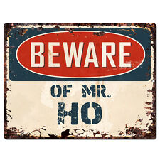 PBMR0778 Beware of MR. HO Chic TIN Plate Sign Home Decor Funny Gift Ideas